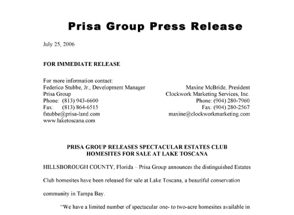 07.25.2006 PRISA GROUP RELEASES SPECTACULAR ESTATES CLUB